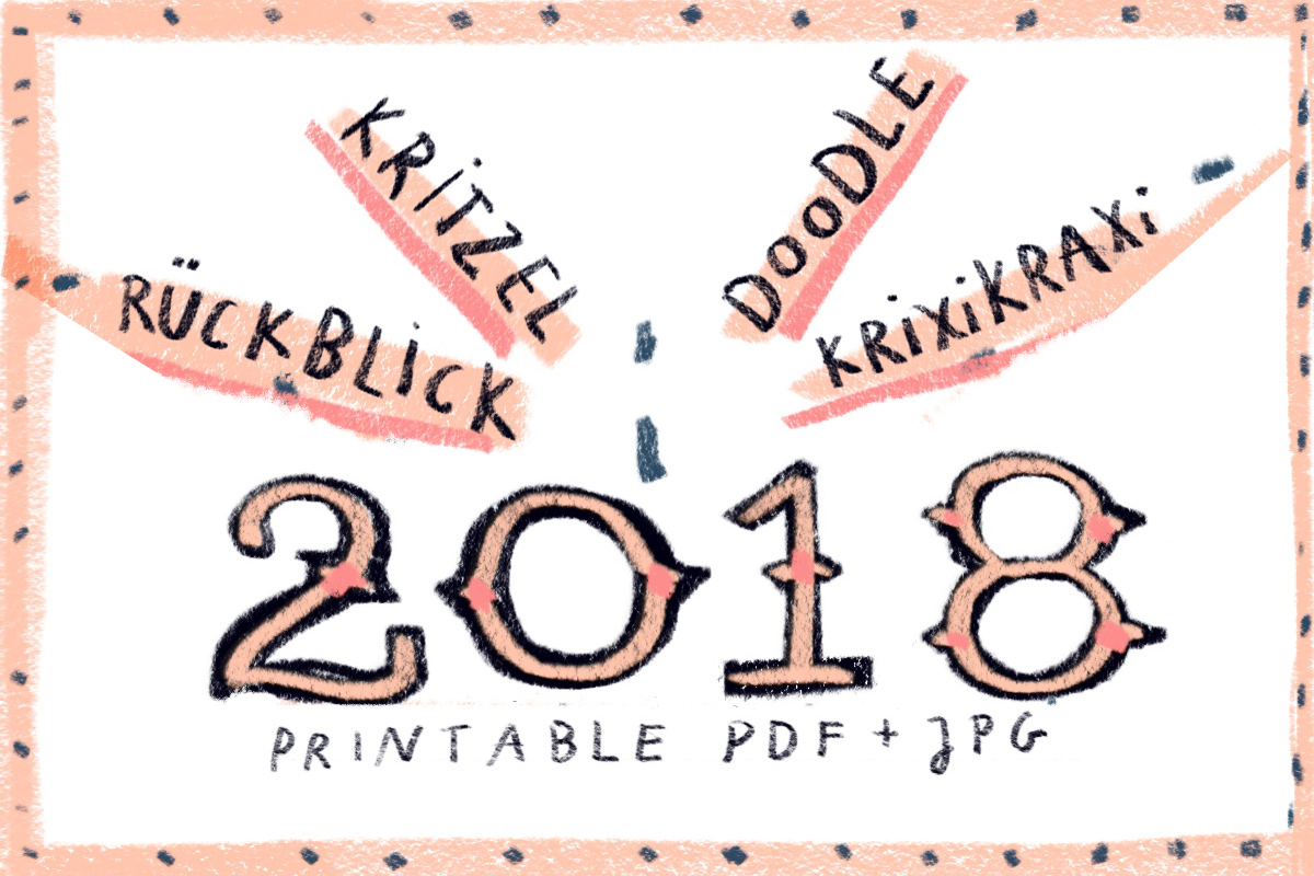 A4 Vordruck, Printable: Jahresrückblick 2018, freebie, download | © Silke Müller · Illustration